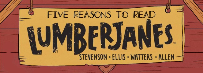 FIVE REASONS SO READ LUMBERJANES HEADER