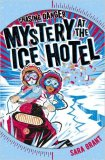 mystery-at-the-ice-hotel-1